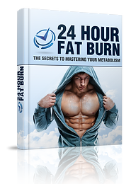 24 Hour Fat Burn – The Secrets To Mastering Your Metabolism eBook