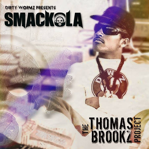 SMACKOLA - THE THOMAS BROOKZ PROJECT (LP)