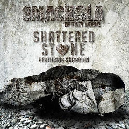 SMACKOLA - SHATTERED STONE feat. Surabian