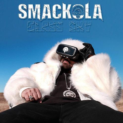 SMACKOLA - GLASS SKY