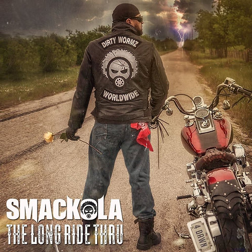 SMACKOLA - THE LONG RIDE THRU