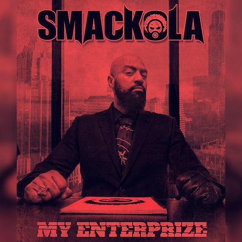 SMACKOLA - MY ENTERPRIZE