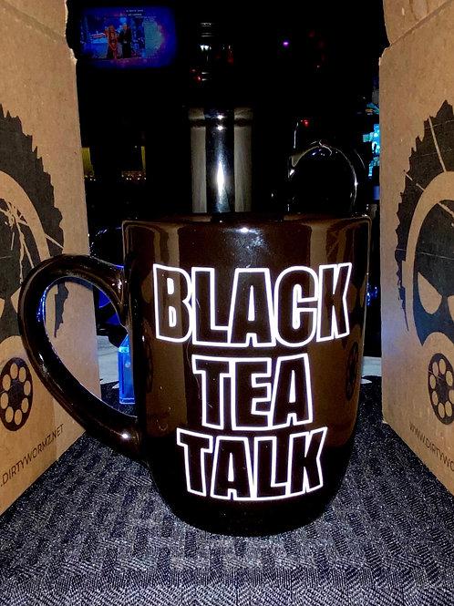 BLACK TEA TALK 12 oz MUG