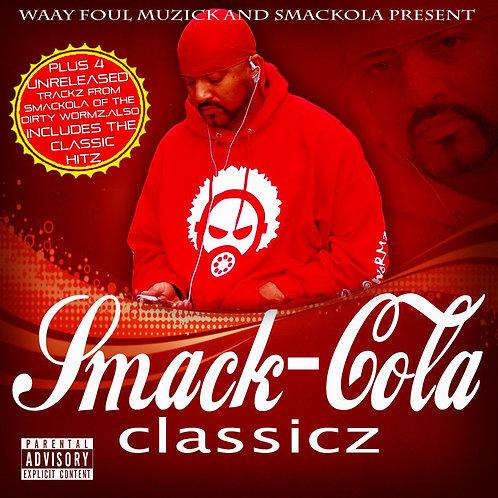 SMACKOLA - SMACK-COLA CLASSICZ (LP)