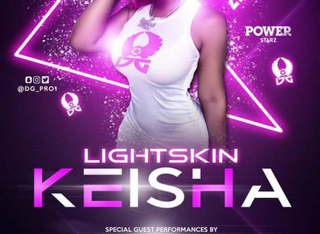 LightSkin Keisha Live Oct 29th