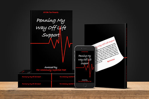 Penning My Way Off Life Support (Poetry Anthology)