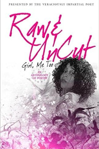Raw and Uncut Girl, Me Too Anthology Voulme 3