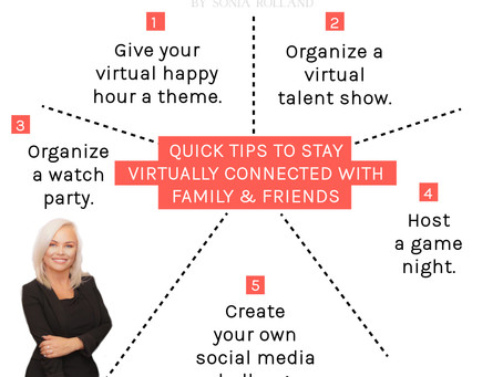 Quick tips to stay virtually connected with family and friends!