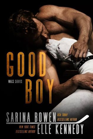 Good Boy by Sarina Bowen & Elle Kennedy