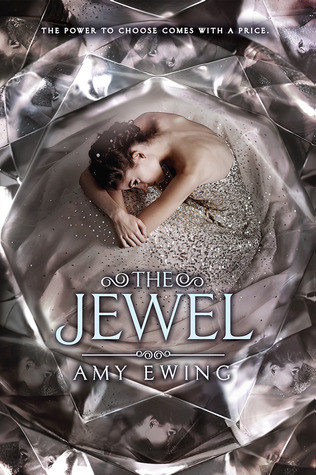 cover of The Jewel by Amy Ewing