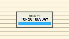 Top 10 Tuesday: Unforgettable Book Quotes
