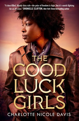 The Good Luck Girls by Charlotte Nicole Davis | What She's Read