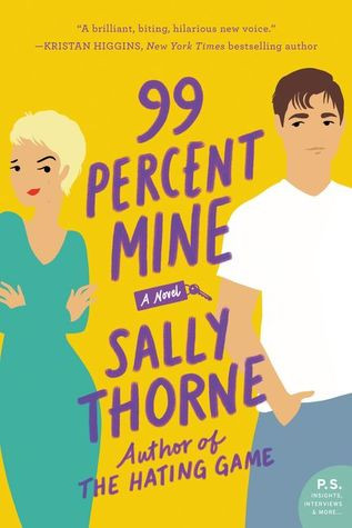 99 Percent Mine by Sally Thorne romance cover
