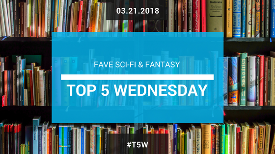 Top 5 Wednesday from Goodreads Favorite Sci-Fi and Fantasy shows, books, and movies