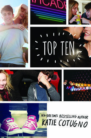 Top Ten by Katie Cotugno