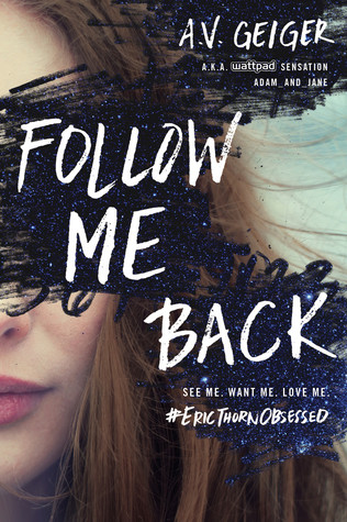 Follow Me Back by A.V. Geiger