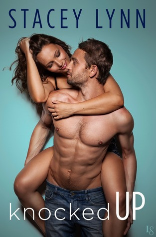 Knocked Up by Stacy Lynn