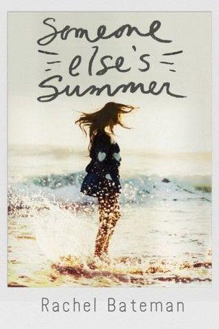 cover of Someone Else's Summer by Rachel Bateman