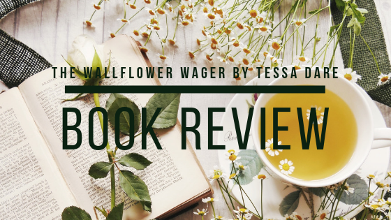 Book review of The Wallflower Wager by Tessa Dare from What She's Read