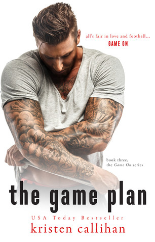 The Game Plan by Kristen Callihan (Game On series)