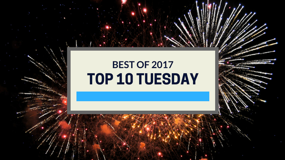 Top 10 Tuesday:  Best Books of 2017