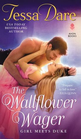 The Wallflower Wager (Girl Meets Duke #3) by Tessa Dare | What She's read