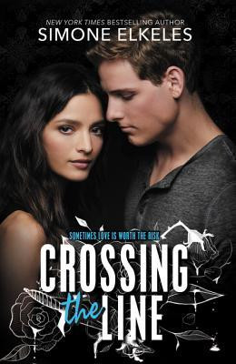 Crossing the Line by Simone Elkeles | What She's Read