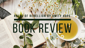 Review: The Rules of Rebellion by Amity Hope