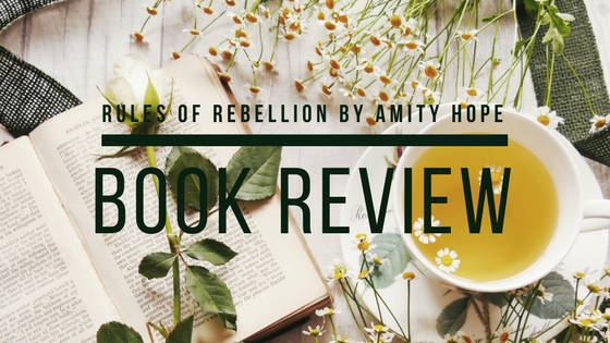 Book review of Rules of Rebellion by Amity Hope