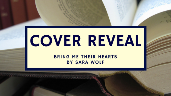 Cover Reveal for an upcoming Entangled Teen novel BRING ME THEIR HEARTS