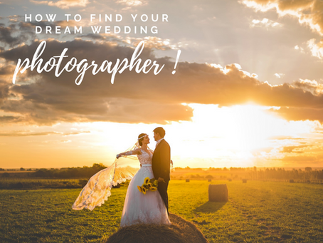 How to find your dream Wedding Photographer!