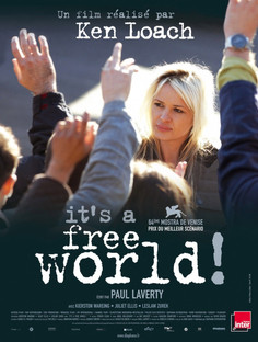 """L'exploitation ne connait pas de sexe, ni de race ( """"It's a free world"""", Ken Loach - 2"""