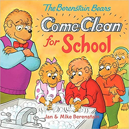 The Berenstain Bears Come Clean for School book