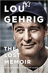Book Lou Gehrig: The Lost Memoir