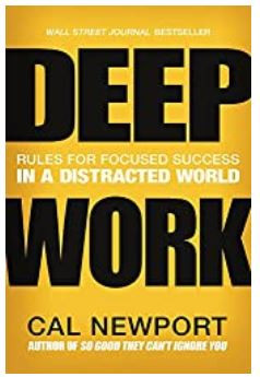 Deep Work: Rules for Focused Success in a distracted world, by carl newport