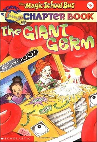 The Magic School Bus The Giant Germ