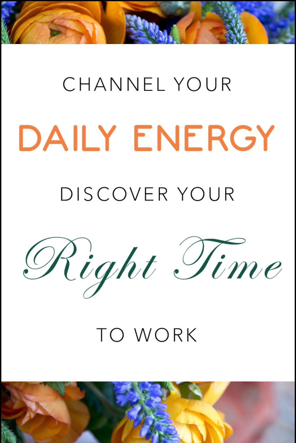Channel Your Daily energy discover your right time to work image
