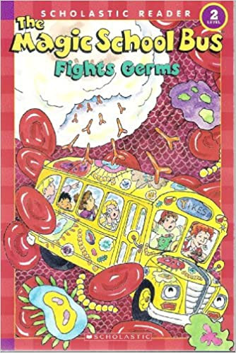 The Magic School Bus Fights Germs book