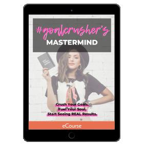 #goal crusher's mastermind eCourse