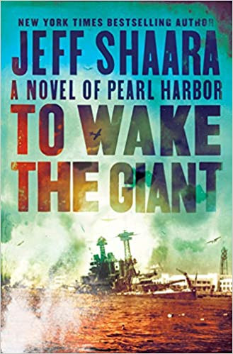 Book to wake the giant: a novel of peal harbor