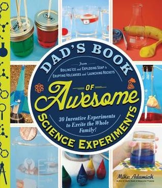 book, dad's book of awesome science experiments