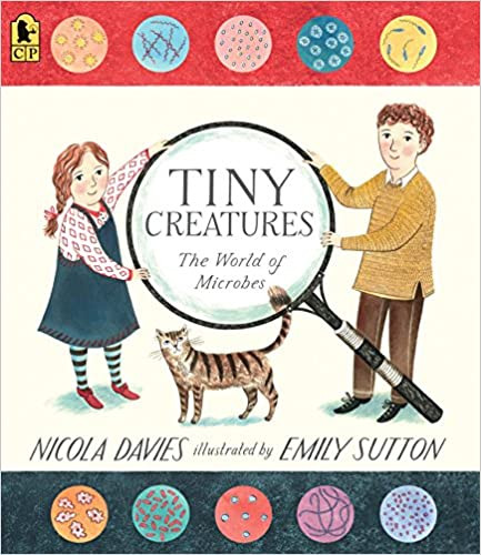 Tiny Creatures: They World of Microbes book