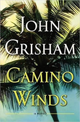 John Grisham's Book Camino Winds