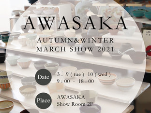 AWASAKA AUTUMN&WINTER MARCH SHOW 2021