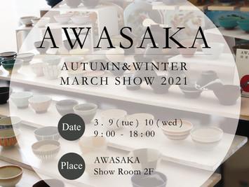 AWASAKA AUTUMN&WINTER MARCH SHOW 2021