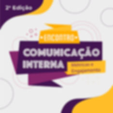 2Edicao_EncontrodeComunicacaoInterna_v2_