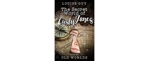 Old Worlds: The Secret World of Curly Jones #2