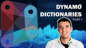 Dictionaries in Dynamo - Part 1