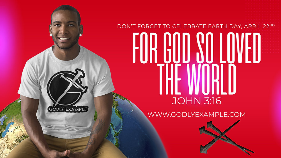 GODLY EXAMPLE Earth day Banner.jpg