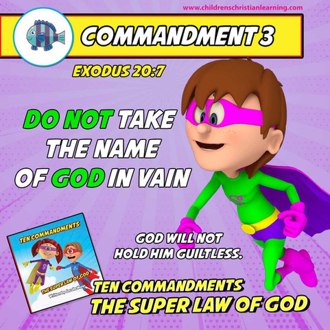 The Ten Commandments - The Super Law of God - Commandment 3 - Family Devotional